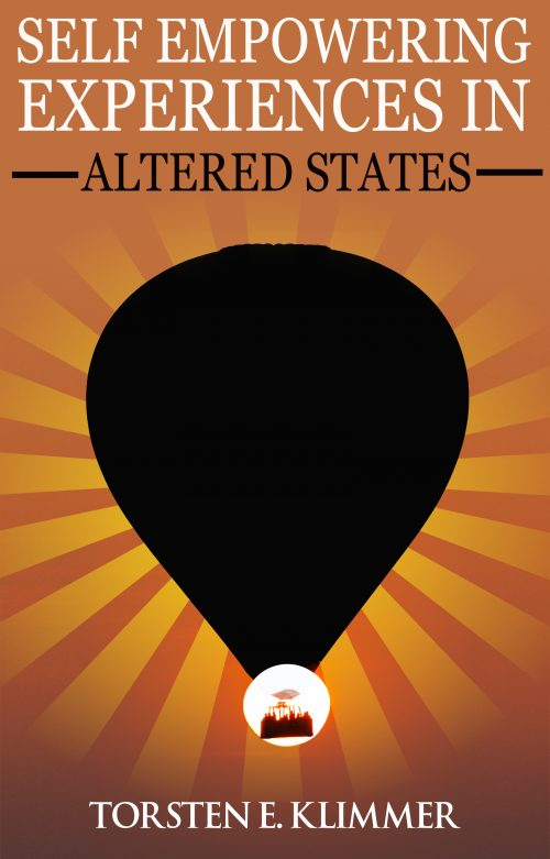Self Empowering Experiences in Altered States